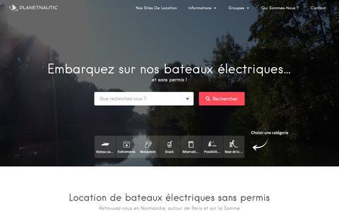 Screenshot of Locations Page planetnautic.com - Location Planet Nautic – Embarquez sur nos bateaux électriques sans permis ! - captured Nov. 4, 2018