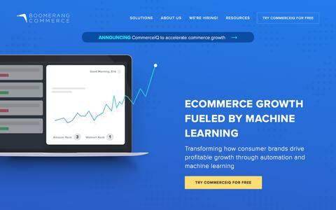 Screenshot of Home Page boomerangcommerce.com - ECOMMERCE GROWTH FUELED BY MACHINE LEARNING — Boomerang Commerce - captured March 18, 2018