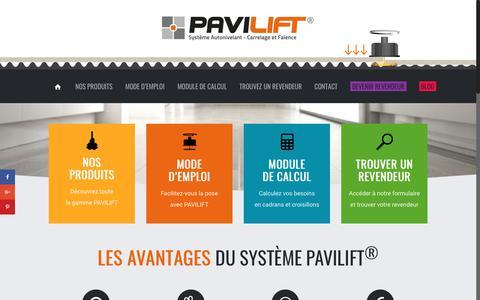 Screenshot of Home Page pavilift.com - PAVILIFT – Croisillons autonivelants pour carrelage - captured Oct. 19, 2018