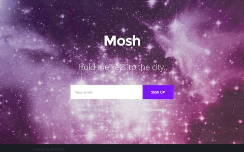 Screenshot of Home Page mosh.ly - Mosh - Hold the keys to the city. - captured Oct. 6, 2014