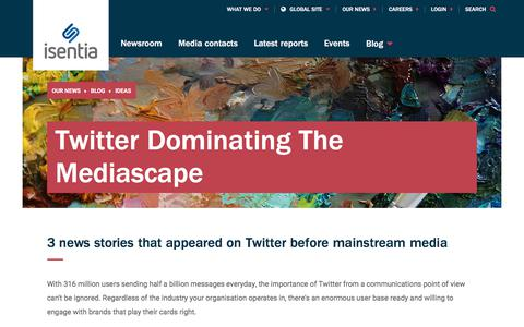 Screenshot of Blog isentia.com - Twitter Dominating The Mediascape  - Isentia website - captured April 1, 2018