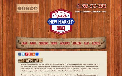 Screenshot of Testimonials Page newmarketbbq.com - New Market BBQ Customer Reviews and Testimonials | New Market BBQ Voted 1 of North AL's BEST BBQ Joints - captured May 10, 2017