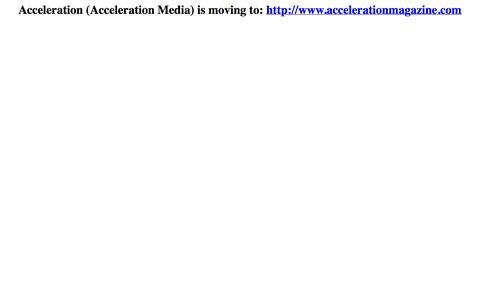 Screenshot of Home Page acceleration-media.com - Acceleration (Acceleration Media) is moving - captured Oct. 4, 2014