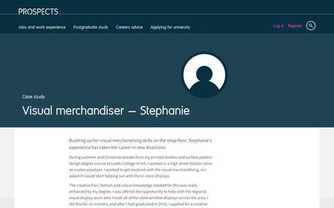 Screenshot of Case Studies Page prospects.ac.uk - Visual merchandiser: Stephanie | Prospects.ac.uk - captured Dec. 5, 2016