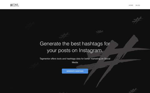 Screenshot of Home Page tagmentor.com - Best Hashtags for Instagram, Instagram Hashtags Generator & Analytics Tool - Tagmentor  | TagMentor - captured Jan. 13, 2019