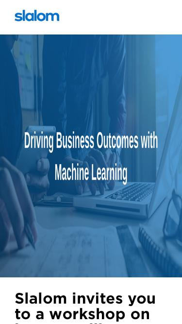 AWS & Slalom | Driving Business Outcomes with Machine Learning