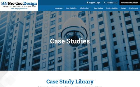 Screenshot of Case Studies Page pro-tecdesign.com - Security & Surveillance Case Studies | Resources in Minneapolis MN - captured July 22, 2018