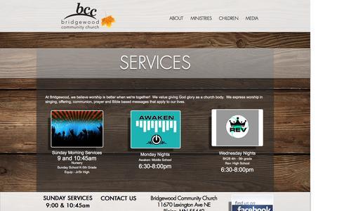 Screenshot of Services Page bridgewoodcc.org - Bridgewood Community Church Blaine MN Building Bridges to Reach and Transform | SERVICES - captured Nov. 23, 2016