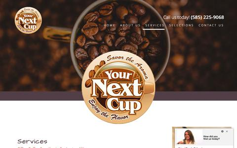Screenshot of Services Page yournextcup.com - Office Coffee Service in Rochester, NY | Your Next Cup - captured Oct. 19, 2017