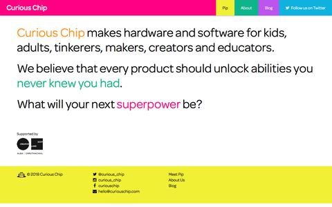 Screenshot of About Page curiouschip.com - Curious Chip | Creators of Pip - the playful handheld device you code yourself - captured Jan. 26, 2018