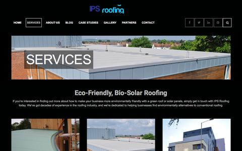 Screenshot of Services Page ipsroofing.co.uk - IPS Roofing Ltd - Eco-Friendly, Bio-Solar Roofing Services - captured Dec. 17, 2015