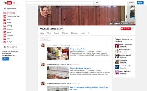 Screenshot of YouTube Page youtube.com - ACutAboveCabinetry  - YouTube - captured Oct. 27, 2014