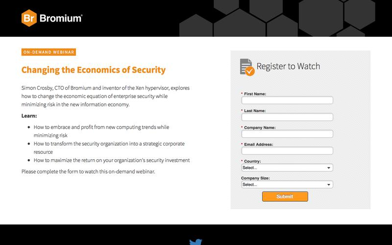 Bromium: Webinar On-Demand - Changing the Economics of Security