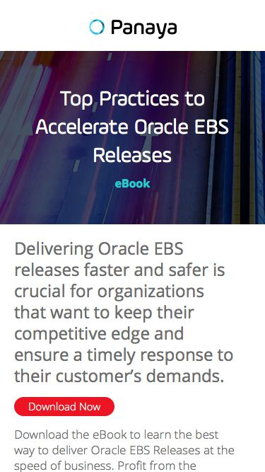 Top practices to accelerate Oracle EBS Releases – Panaya