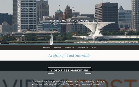 Screenshot of Testimonials Page pmamilwaukee.com - Testimonials Archive - Prestige Marketing Advisors - captured Sept. 9, 2019