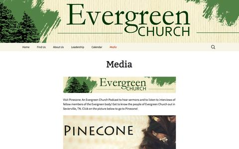 Screenshot of Press Page evergreentn.com - Media | Evergreen Church - captured Jan. 31, 2016