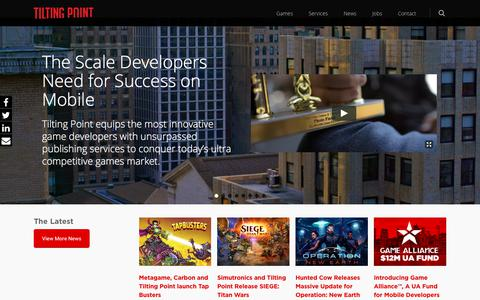 Screenshot of Home Page tilting-point.com - Tilting Point – Mobile Game Publisher – Tilting Point is a mobile game publisher that equips independent mobile game developers with publishing services to conquer today's game market. - captured Nov. 21, 2017