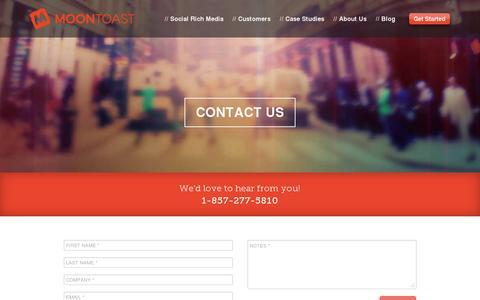 Screenshot of Contact Page moontoast.com - Contact Us - Moontoast | Social Rich Media Advertising Platform - captured July 20, 2014