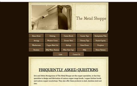 Screenshot of FAQ Page themetalshoppe.net - The Metal Shoppe, Custom Metal Fabrication and Coppersmithing - FAQs - captured Jan. 12, 2016