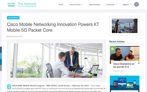 Screenshot of Press Page cisco.com - Cisco Mobile Networking Innovation Powers KT Mobile 5G Packet Core | The Network - captured May 10, 2019