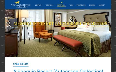 Screenshot of Case Studies Page newcastlehotels.com - Algonquin Resort (Autograph Collection) - New Castle Hotels and Resorts - captured Feb. 26, 2016
