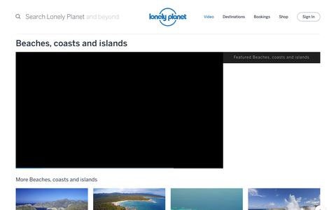 Beaches, coasts and islands channel - Lonely Planet video