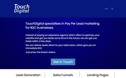 Screenshot of Home Page touchdigital.co.za - Touch Digital – Pay Per Lead Marketing For B2C Businesses - captured Aug. 15, 2019