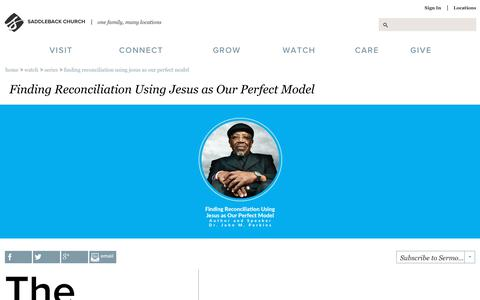 Screenshot of saddleback.com - Saddleback Church: Series: Finding Reconciliation Using Jesus as Our Perfect Model - captured Jan. 8, 2018