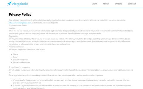 Screenshot of Privacy Page intergalactic.com - Privacy Policy | Intergalactic Agency Inc. - A Digital Agency Specializing in Mobile, Web, Interactive, Video and Visualization - captured Oct. 12, 2018