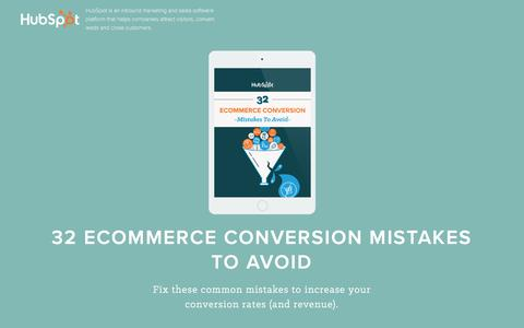Screenshot of Landing Page hubspot.com - 32 Ecommerce Conversion Mistakes to Avoid | Free Download - captured June 2, 2016