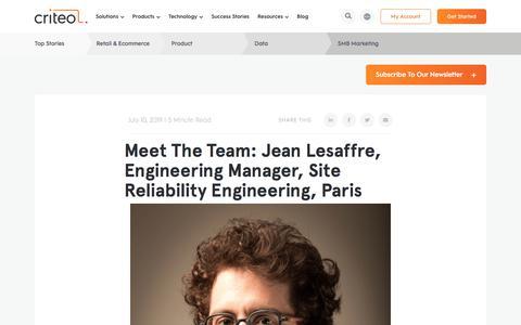 Screenshot of Team Page criteo.com - Meet The Team: Jean Lesaffre, Engineering Manager, Site Reliability Engineering, Paris | Criteo - captured Nov. 18, 2019