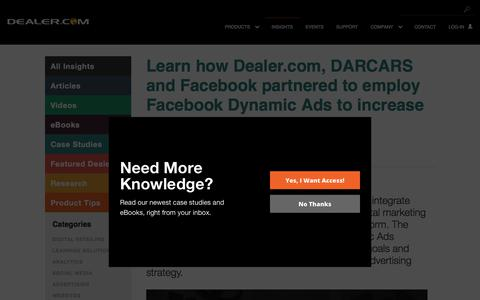 Screenshot of Case Studies Page dealer.com - Learn how Dealer.com, DARCARS and Facebook partnered to employ Facebook Dynamic Ads to increase and control website traffic. - Dealer.com - captured April 1, 2018