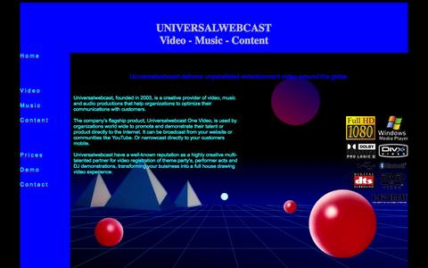 Screenshot of Home Page universalwebcast.nl - UNIVERSALWEBCAST Video Music Content. Universalwebcast, founded in 2003, is a creative provider of video, music and audio productions that help organizations to optimize their communications with customers. - captured Sept. 26, 2014