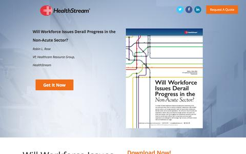 Screenshot of Landing Page healthstream.com - Will Workforce Issues Derail Progress in the Non-Acute Sector? - captured Sept. 6, 2016