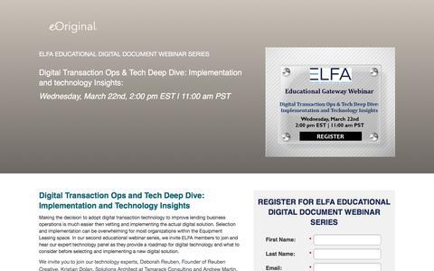 Screenshot of Landing Page eoriginal.com - Digital Transaction Ops & Tech Deep Dive: Implementation and technology Insights - an eOriginal ELFA Educational Digital Document Webinar Series - captured April 30, 2017