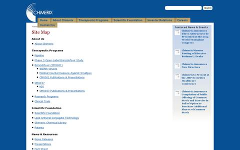 Screenshot of Site Map Page chimerix.com - Chimerix Inc. - discovers, develops and commercializes therapeutic drugs and prodrugs with enhanced pharmaceutical properties that are active against a broad range of viral diseases - captured July 18, 2014