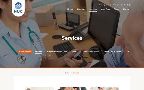 Screenshot of Services Page hucweb.co.uk - HUC provide a wide range of Integrated Urgent Care Services including NHS111, Out of Hours, GP and Out of Hours Dental - captured Sept. 28, 2018