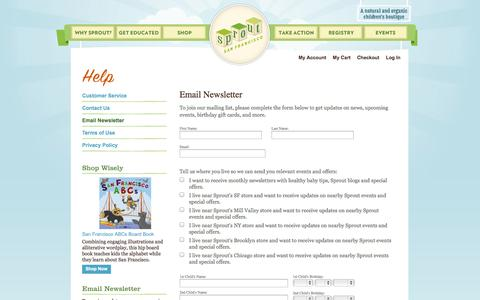 Screenshot of Signup Page sproutsanfrancisco.com - Email Newsletter -             Help -                 Sprout San Francisco is a natural and organic children's boutique - captured Sept. 23, 2014