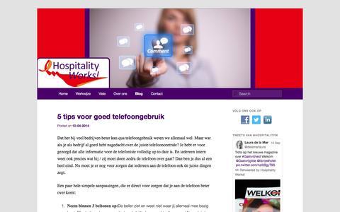Screenshot of Blog hospitalityworks.nl - Gastvrijheid loont: Hospitality Works! - captured Sept. 30, 2014