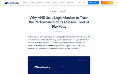 Screenshot of Case Studies Page logicmonitor.com - Why ANS Uses LogicMonitor to Track the Performance of its Massive Fleet of FlexPods   LogicMonitor Resource - captured Dec. 12, 2019