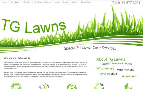 Screenshot of About Page tglawns.co.uk - About Lawn Care Company TG Lawns - Lawn Care Wirral - Lawn Treatment - Grass Cutting - TG Lawns - Specialist Lawn Care Services - Wirral lawn treatment - Garden Moss Control - Tel 0151 677 3001 - captured Oct. 26, 2014