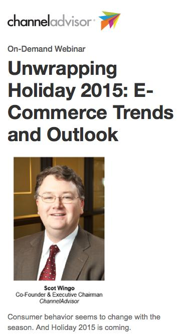 Unwrapping Holiday 2015: E-Commerce Trends and Outlook | ChannelAdvisor