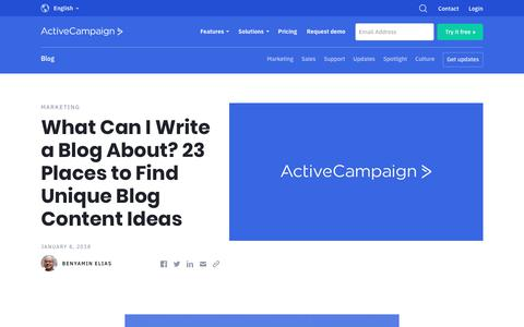 Screenshot of Blog activecampaign.com - What Can I Write a Blog About? 23 Places to Find Unique Blog Content Ideas - captured June 18, 2019