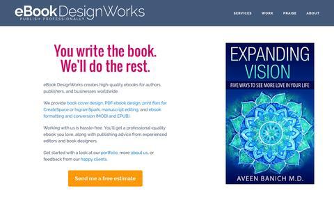 Screenshot of Home Page ebookdesignworks.com - eBook DesignWorks | Quality eBook Production Services - captured July 18, 2016