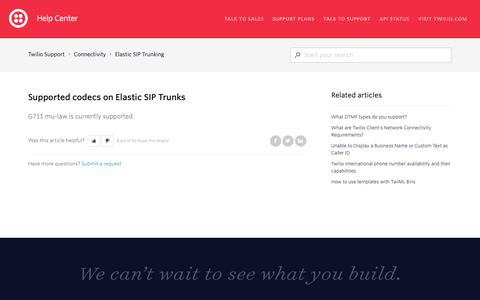 Screenshot of Support Page twilio.com - Supported codecs on Elastic SIP Trunks – Twilio Support - captured June 13, 2019