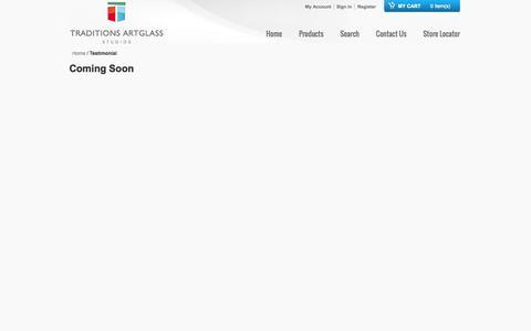 Screenshot of Testimonials Page traditionsartglass.net - Testimonial - captured Oct. 9, 2014