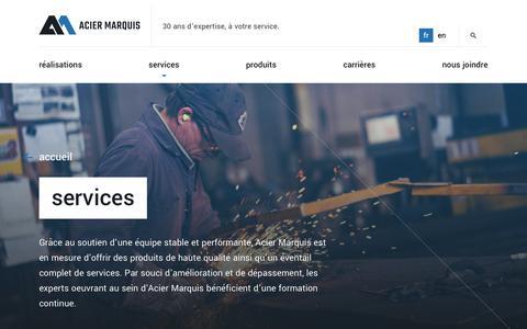 Screenshot of Services Page aciermarquis.com - Notre Éventail Complet de Services pour votre Projet - Acier Marquis - captured Oct. 3, 2018