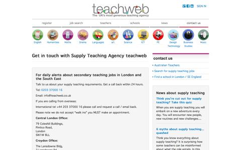 Screenshot of Contact Page teachweb.co.uk - Get in touch with Supply Teaching Agency teachweb - Find supply teaching in London | Secondary school teaching jobs - teachweb - captured Aug. 12, 2016