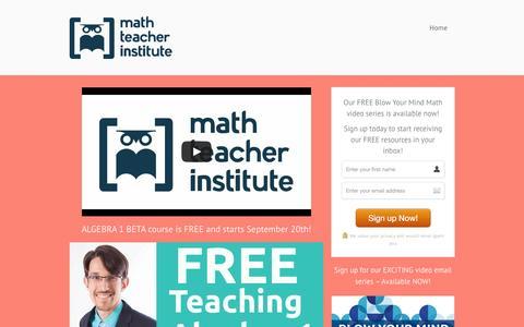 Screenshot of Home Page mathteacherinstitute.com - Math Teacher Institute   Short Videos for Busy Teachers - captured Sept. 30, 2014
