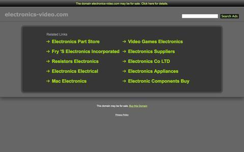 Screenshot of Home Page electronics-video.com - Electronics-Video.com - captured Sept. 29, 2014